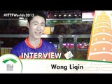 Wang Liqin - Qoros 2015 World Championships Interview