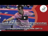 2015 ITTF Latin American Championships - Team Semi Finals and Finals