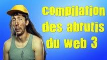 Compilation des abrutis sur le web (3) ★ vidéos google ★