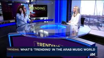 "TRENDING | What's ""Trending"" in the Arab music world   