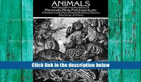 Best Ebook  Animals: 1,419 Copyright-Free Illustrations of Mammals, Birds, Fish, Insects, etc
