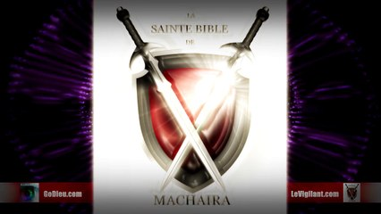 La Sainte Bible de Machaira 2016 - Apocalypse 8 - LeVigilant.com