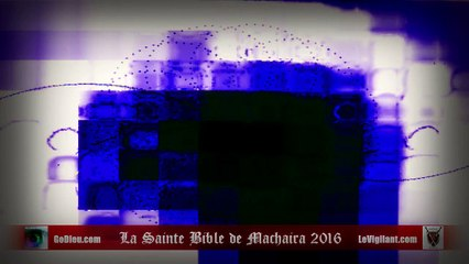 La Sainte Bible de Machaira 2016 - Apocalypse 9 - LeVigilant.com
