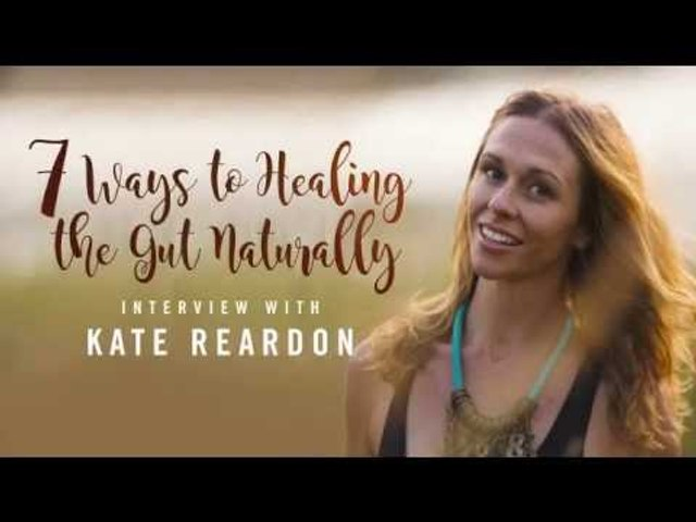 7 Ways To Healing The Gut Naturally (TRAILER)