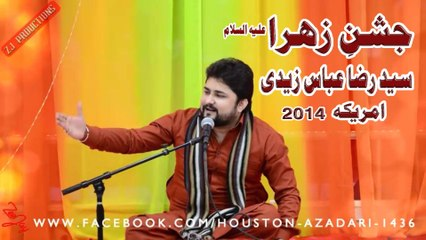 Syed Raza Abbas Zaidi Reciting Live Manqabat at Jashn-e-Zehra s.w USA Dec 31st 2014