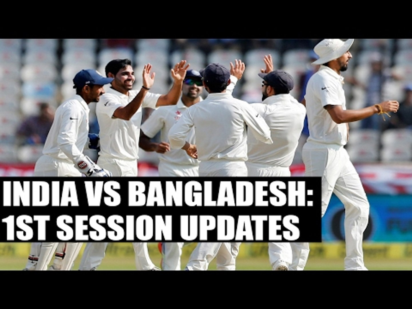 India vs Bangladesh: India dominate the first session | Oneindia News