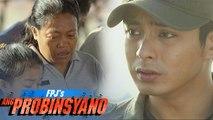 FPJ's Ang Probinsyano: Cardo asks for forgiveness
