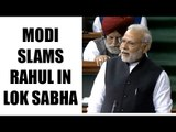 PM Modi in Lok Sabha, takes a dig at Rahul Gandhi with watch timing, Watch Video | Oneindia News