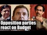 Budget 2017: Opposition parties slam Arun Jaitley | Oneindia News