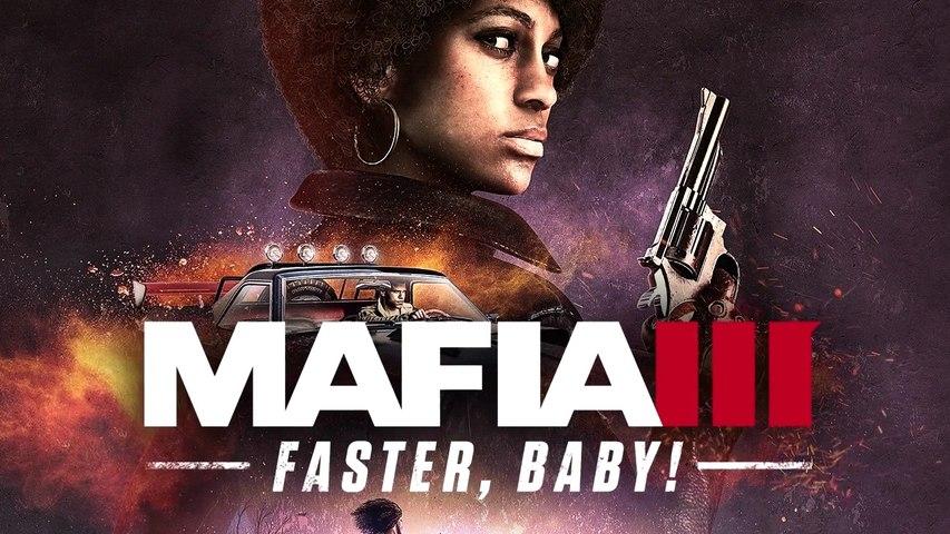 "Mafia 3 ""Faster, Baby!"" DLC Launch Trailer"