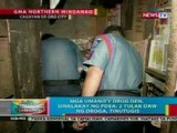 BP: Mga drug den umano sa Cagayan De Oro City, sinalakay ng PDEA