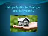Hiring a Realtor for Buying or Selling a Property