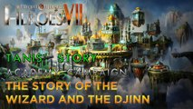 Heroes VII - Tanis' Story - Academy Campaign - Mission 1: The Story of the Wizard and the Djinn