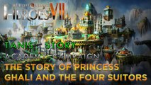 Heroes VII - Tanis' Story - Academy - Mission 3: The Story of Princess Ghali and Four Suitors