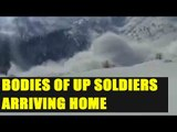 UP Soldiers killed in avalanche being brought home | Oneindia News