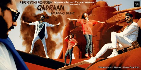 Qadraan I Dj Abbas bashi I Mannan Music I New Punjabi Songs 2017