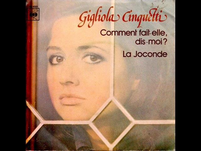 Gigliola Cinquetti Comment fait-elle, dis-moi (1976)