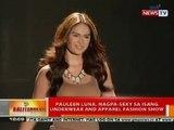 BT: Pauleen Luna, nagpa-sexy sa isang underwear ang apparel fashion show