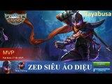 Quẩy cùng Zed - Siêu cấp sát thủ - Siêu ảo diệu - Mobile Legends Hayabusa