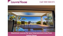 Aluminium Louvres for your Entertainment Area from Louvre House
