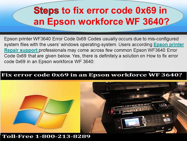 How to fix error code 0x69 in an Epson workforce WF 3640