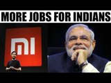 Make in India : Xiaomi's CEO meets PM Modi, promises more jobs for Indians | Oneindia News