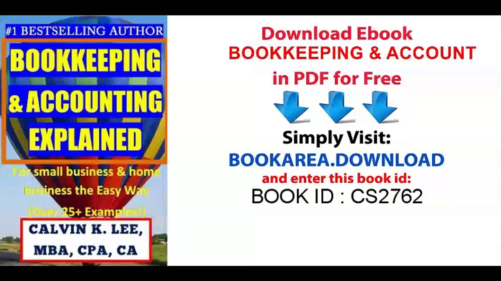 BOOKKEEPING & ACCOUNTING Explained_ For Small Business & Home Business the  Easy Way (Over 25+ Examples!) ((Bookkeeping, Accounting, Quickbooks, Simply  Accounting, Sage, ACCPAC))