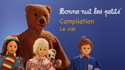 Bonne Nuit Les Petits - Compilation - Le Ciel