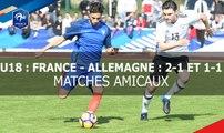 U18 : France-Allemagne (2-1 et 1-1), le résumé