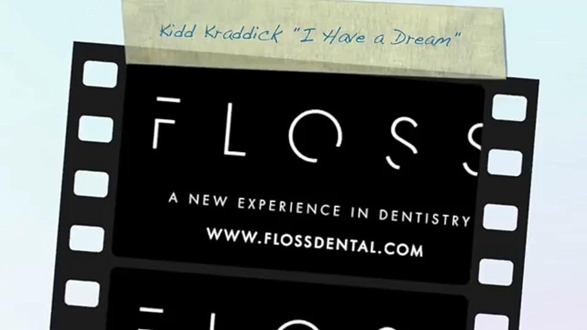 FLOSS Dental & Kidd Kraddick's