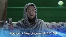 Who Was Hazrat Abdul Qadir Jeelani (RA) By Hazrat Mufti Shabir Sb DB