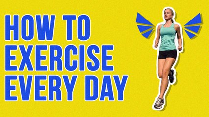 5 Easy Ways To Make Exercise A Habit