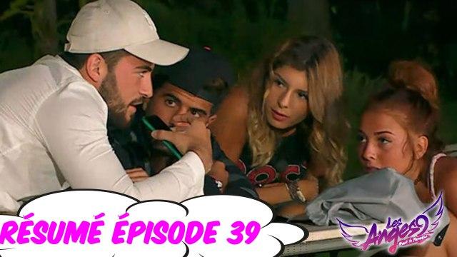 Les Anges 9 - Le résumé #épisode 39