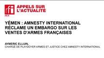 Amnesty International réclame un embargo sur les ventes d'armes françaises au Yémen