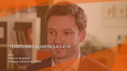 Territoires Numériques #EM14 : Marketing Territorial avec Antoine Angeard, CNER