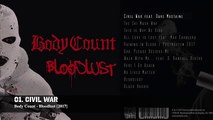 Body Count - Bloodlust (NEW 2017) [Full Album Preview]