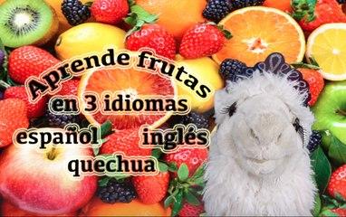 Aprende frutas en 3 idiomas Videos educativos infantiles/ Episodio 10:10