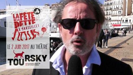 La Fête de la Dette se pointe à Marseille avec Christophe Alévêque au Toursky - Micro trottoir 01
