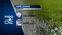 J26 Résumé US Colomiers - Stade Aurillacois - PRO D2 - Saison 2016-2017