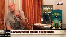 Soral répond ! Janvier 2015 : 12.  Soumission  de Michel Houellbecq.