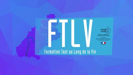 Présentation FTLV Formation Tout au Long de la Vie