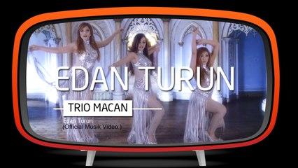Trio Macan - Edan Turun Official Music Video