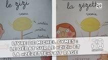 Le débat sur la zézette et le zizi dans le nouveau livre de Michel Cymes fait rage sur les réseaux sociaux