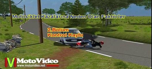 Motosiklet Kazalarına Sebep Olan Etkenler-Animasyonlu Anlatım Bölüm:2