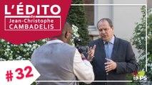 L'Edito de Jean-Christophe Cambadélis #32 - Projet : Benoît Hamon a un temps d'avance sur l'ensemble des autres candidats