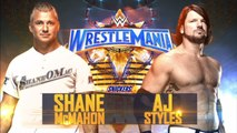 Shane McMahon vs. AJ Styles - WrestleMania 33 - Official Promo