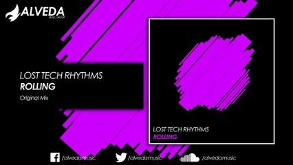Lost Tech Rhythms - Rolling (Original Mix)