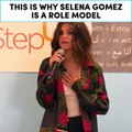 This is why Selena Gomez is a role model