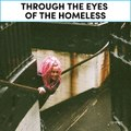 Through the eyes of the homeless  [Mic Archives]