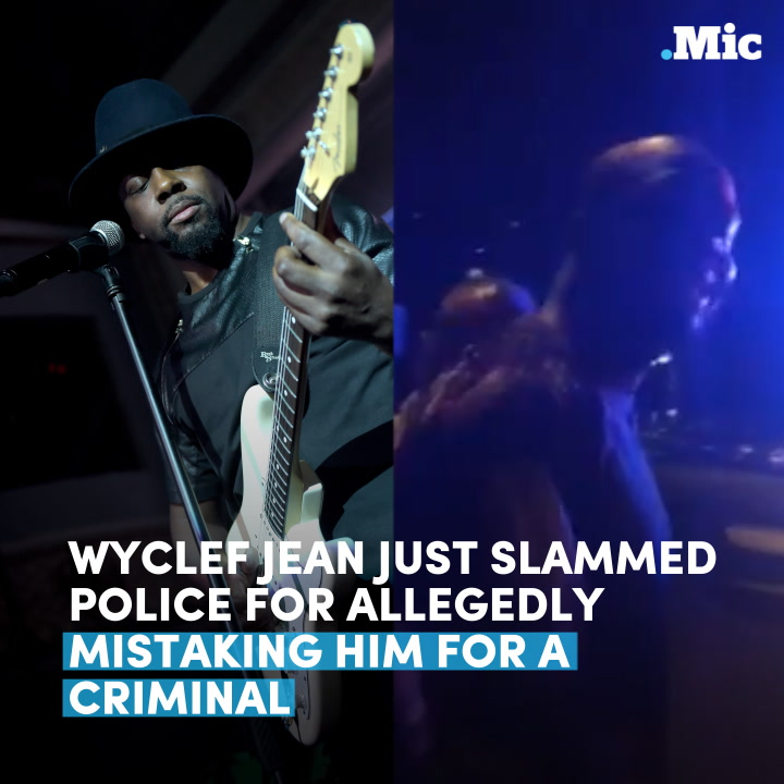 Wyclef Jean just slammed police for allegedly mistaking him for a criminal